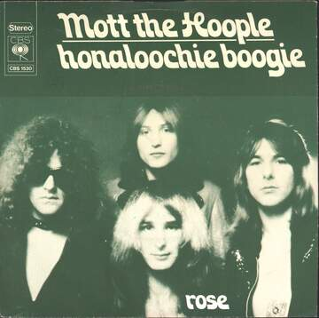 Mott The Hoople: Honaloochie Boogie / Rose