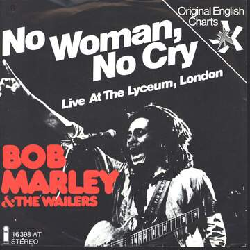 Bob Marley & The Wailers: No Woman, No Cry (Live At The Lyceum, London)