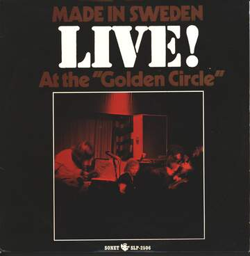 "Made In Sweden: Live! At The ""Golden Circle"""