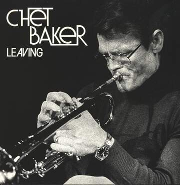 Chet Baker: Leaving