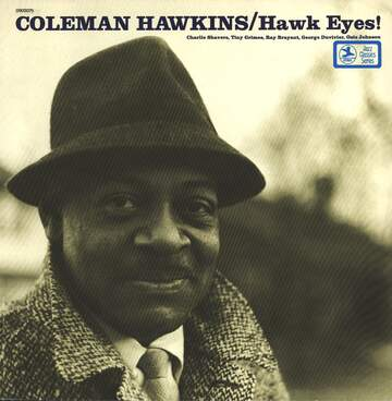 Coleman Hawkins: Hawk Eyes!