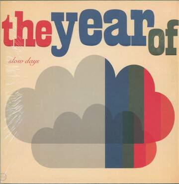 The Year Of: Slow Days