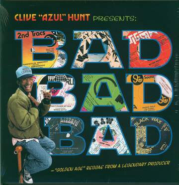 "Clive Hunt / Various: Bad Bad Bad (""Golden Age"" Reggae From A Legendary Producer)"