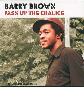 Barry Brown: Pass Up The Chalice