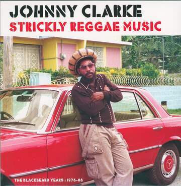 Johnny Clarke: Strickly Reggae Music