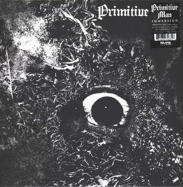 Primitive Man: Immersion