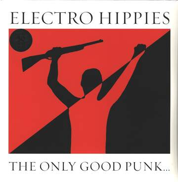 Electro Hippies: The Only Good Punk... Is A Dead One