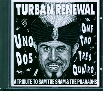 Various: Turban Renewal  - A Tribute To Sam The Sham & The Pharaohs