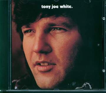 Tony Joe White: Tony Joe White