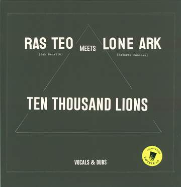 Ras Teo / Lone Ark: Ten Thousand Lions