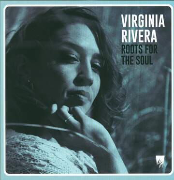 Virginia Rivera: Roots For The Soul