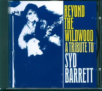 Various: Beyond The Wildwood - A Tribute To Syd Barrett
