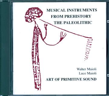 Art Of Primitive Sound: Musical Instruments From Prehistory - The Paleolithic