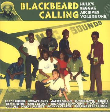 Various: Blackbeard Calling - Hulk's Reggae Archives Volume One