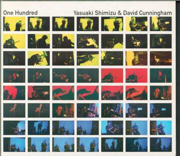 Yasuaki Shimizu / David Cunningham: One Hundred