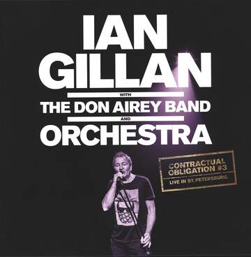 Ian Gillan / The Don Airey Band / Kirov Orchestra: Contractual Obligation #3: Live In St. Petersburg