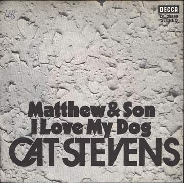 Cat Stevens: Matthew & Son / I Love My Dog