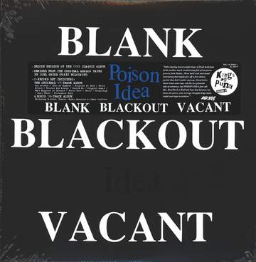 Poison Idea: Blank Blackout Vacant