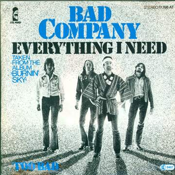 Bad Company: Everything I Need