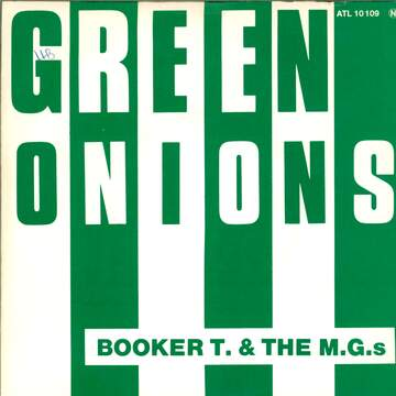 Booker T & The MG's: Green Onions / Boot Leg
