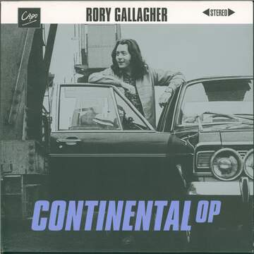 Rory Gallagher: Continental Op