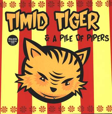 Timid Tiger: Timid Tiger & A Pile Of Pipers
