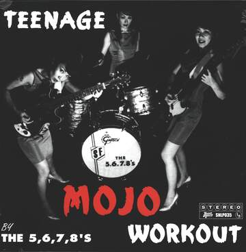 The 5.6.7.8's: Teenage Mojo Workout