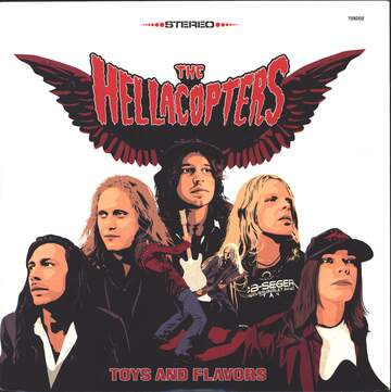 The Hellacopters: Toys And Flavors