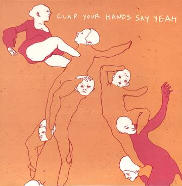 Clap Your Hands Say Yeah: Clap Your Hands Say Yeah