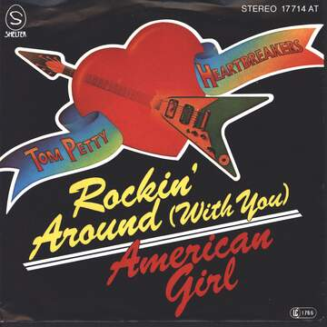 Tom Petty And The Heartbreakers: Rockin' Around (With You)