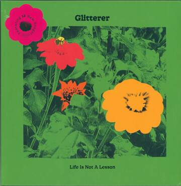 Glitterer: Life Is Not A Lesson