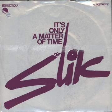Slik: It's Only A Matter Of Time / No Star
