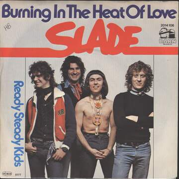 Slade: Burning In The Heat Of Love