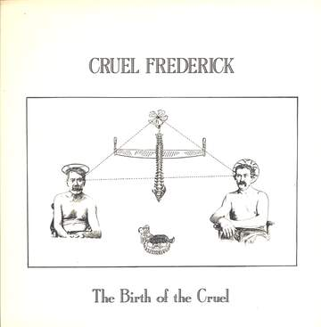 Cruel Frederick: The Birth Of The Cruel