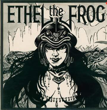 Ethel the Frog: Ethel The Frog