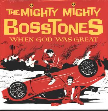 The Mighty Mighty Bosstones: When God Was Great