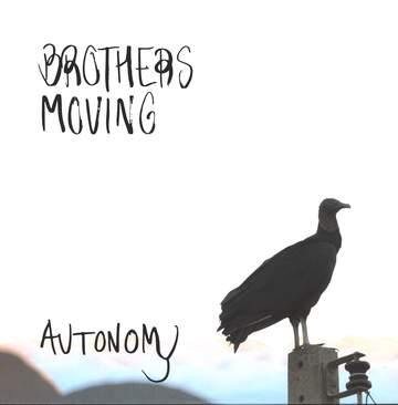 Brothers Moving: Autonomy
