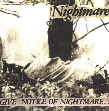 Nightmare: Give Notice Of Nightmare..
