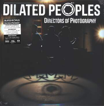 Dilated Peoples: Directors Of Photography