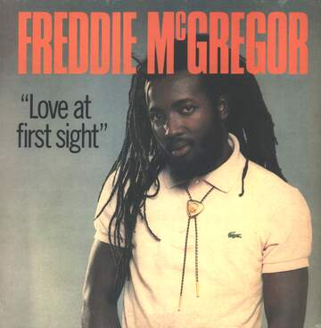 Freddie McGregor: Love At First Sight