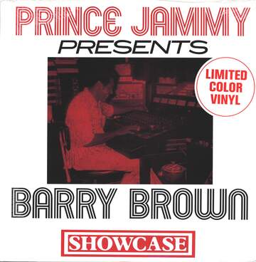 Prince Jammy / Barry Brown: Showcase