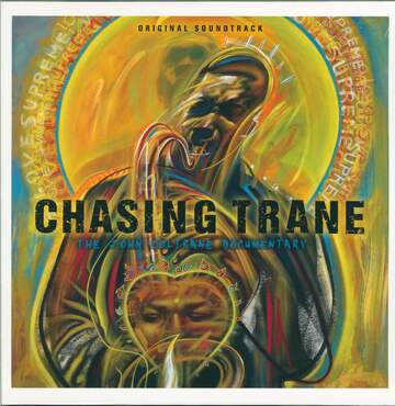 John Coltrane: Chasing Trane - The John Coltrane Documentary (Original Soundtrack)
