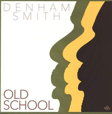 Denham Smith: Old School