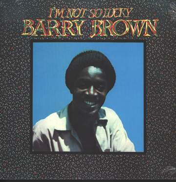 Barry Brown: I'm Not So Lucky (Showcase)