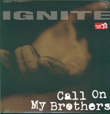 Ignite: Call On My Brothers