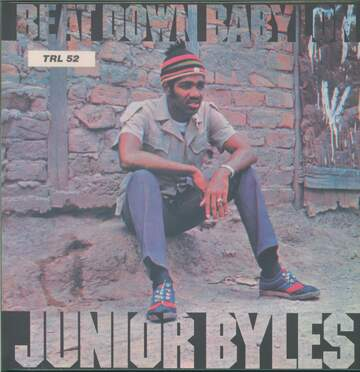 Junior Byles: Beat Down Babylon