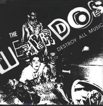 The Weirdos: Destroy All Music