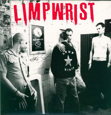 Limp Wrist: 18 Songs