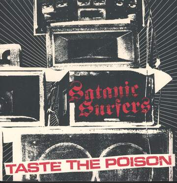 Satanic Surfers: Taste The Poison