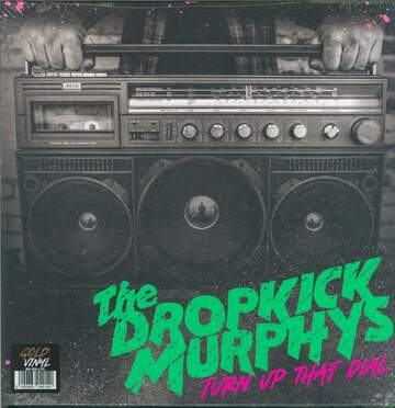 Dropkick Murphys: Turn Up That Dial